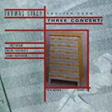 Thomas Stacy: Three Concerti