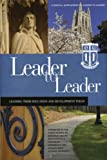 img - for Leader to Leader (LTL), A special plement presented by Fuqua School of Business at Duke University (J-B Single Issue Leader to Leader) book / textbook / text book