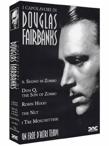douglas-fairbanks-the-mark-of-zorro-1920-don-q-the-son-of-zorro-1925-robin-hood-1922-the-nut-1921-th