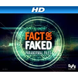 Fact Or Faked: Paranormal Files Season 2 [HD]