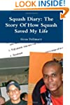 Squash Diary: The Story Of How Squash...