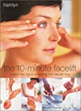 img - for By Tessa Thomas The 10-Minute Facelift: Lessen the Signs of Ageing The Natural Way [Paperback] book / textbook / text book