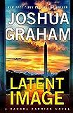 LATENT IMAGE: A Xandra Carrick Novel