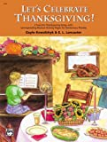 Let's-Celebrate-Thanksgiving!-2-Favorite-Thanksgiving-Songs-with-Corresponding-Musical-Activity-Pages-for-Elementary-Pianists