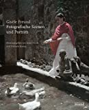 Gisèle Freund: Fotografische Szenen und Porträts