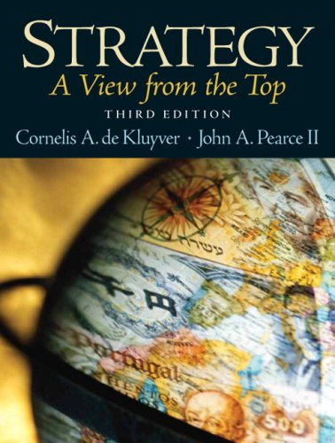 Strategy: A View From The Top (3rd Edition)