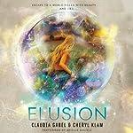 Elusion | Claudia Gabel,Cheryl Klam