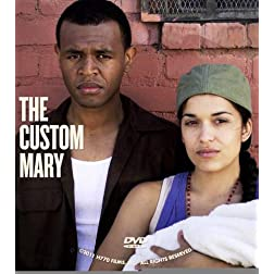 Custom Mary, The