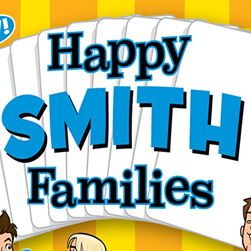 HAPPY SMITH FAMILIES - the new Happy Families card game especially for people with the last name Smith. Suitable...