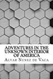 img - for Adventures in the Unknown Interior of America book / textbook / text book