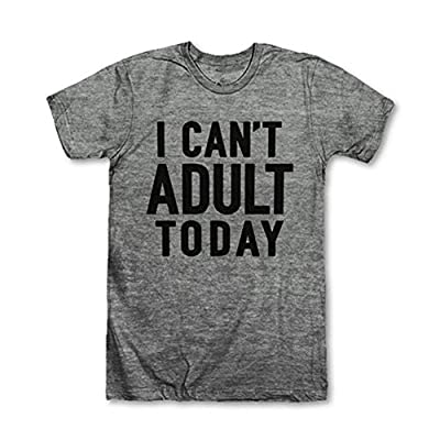 Happyear Women's I Can't Adult Today Funny Relaxed T-shirt