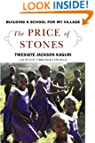 The Price of Stones: Building a School for My Village (Center Point Platinum Nonfiction)