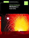 img - for Mechanics 2 (International) (Cambridge International Examinations) book / textbook / text book