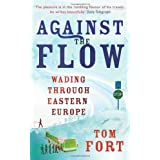 Against the Flowby Tom Fort