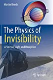 The Physics of Invisibility: A Story of Light and Deception
