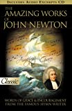 img - for The Amazing Works of John Newton (A Pure Gold Classic) Audio CD Included (Pure Gold Classics) book / textbook / text book