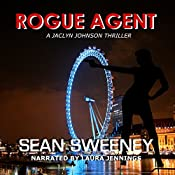 Rogue Agent: Jaclyn Johnson, Book 2 | Sean Sweeney