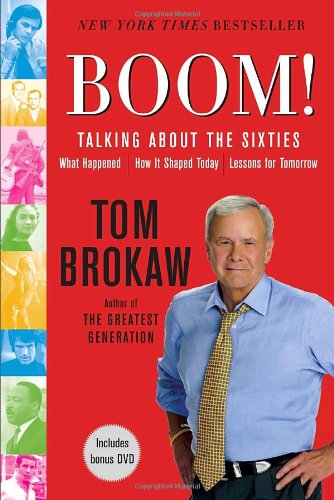 Boom!: Talking About the Sixties: What Happened, How It...