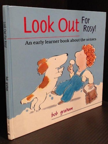 Look Out for Rosy!: An Early Learner Book About the Senses