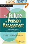 The Future of Pension Management: Int...