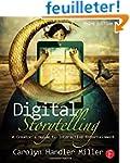 Digital Storytelling: A creator's gui...