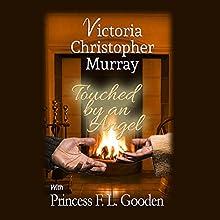 Touched by an Angel | Livre audio Auteur(s) : Victoria Christopher Murray, Princess F.L. Gooden Narrateur(s) : Madison Vaughn