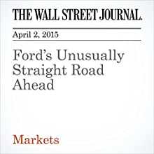 Ford's Unusually Straight Road Ahead (       UNABRIDGED) by Charley Grant Narrated by Ken Borgers