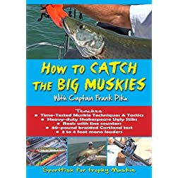 How To Catch the Big Muskies