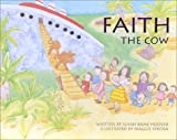 Faith the Cow [Hardcover]
