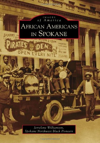 African Americans in Spokane (Images of America) (Images of America (Arcadia Publishing))