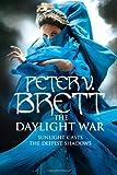 The Daylight War (Demon Cycle 3)