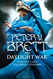 Peter V. Brett The Daylight War (Demon Cycle 3)
