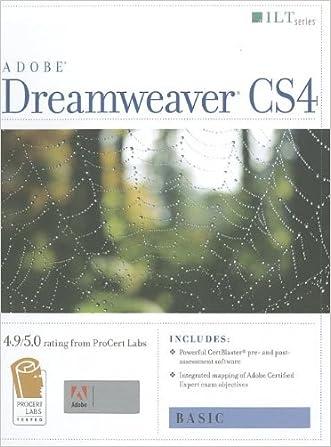 Adobe Dreamweaver CS4 Basic, ACE Edition (ILT)