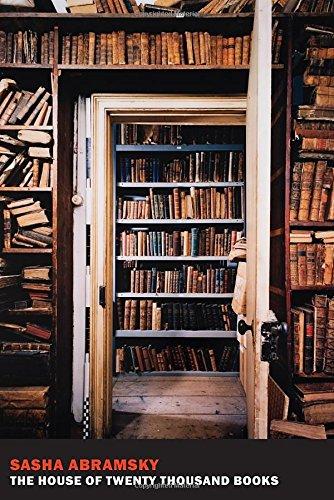 The House of Twenty Thousand Books, by Sasha Abramsky