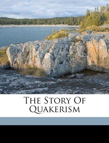 The story of Quakerism