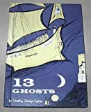 img - for 13 Ghosts book / textbook / text book