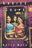 img - for By Anita Nair Ladies Coupe (1st First Edition) [Paperback] book / textbook / text book
