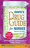 Daviss Drug Guide for Nurses 12th (twelfth) Edition by Deglin, Judi, Vallerand, Dr April, Sanoski, Dr Cynthia published by F.A. Davis Company (2010)