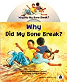 Why Did My Bone Break?