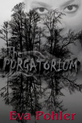 Free Today! Eva Pohler's spine chilling mystery The Purgatorium: Purgatorium Series, Book One  **Plus, today's Kindle Daily Deals**