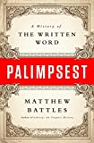 Palimpsest: A History of the Written Word