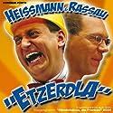 Etzerdla Hörbuch von Volker Heissmann, Martin Rassau Gesprochen von: Volker Heissmann, Martin Rassau