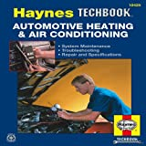 img - for Automotive Heating & Air Conditioning (Haynes Techbook) book / textbook / text book