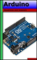Arduino Stack Exchange: Questions and Answers Front Cover