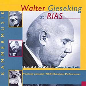 Walter Gieseking at RIAS: Music from a Divided City - Amazon.com Music