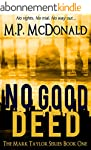 No Good Deed: A Psychological Thrille...