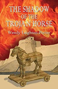 The Shadow Of The Trojan Horse by Wendy Leighton-Porter ebook deal