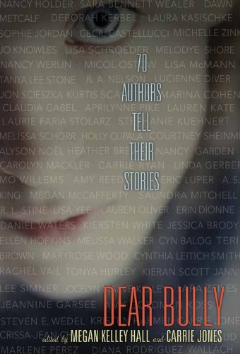 Cover of Dear Bully: Seventy Authors Tell Their Stories