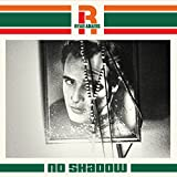 "No Shadow [7""]"