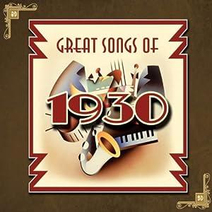 Songs of 1930 - Songs of 1930 - Amazon.com Music